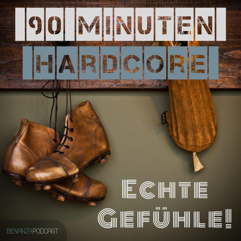 Cover Grafik Podcast 90 Minuten Hardcore Fußball