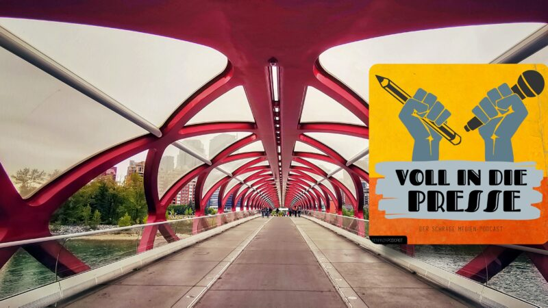 Podcast VIPD Calgary Brücke Freedom-Bridge